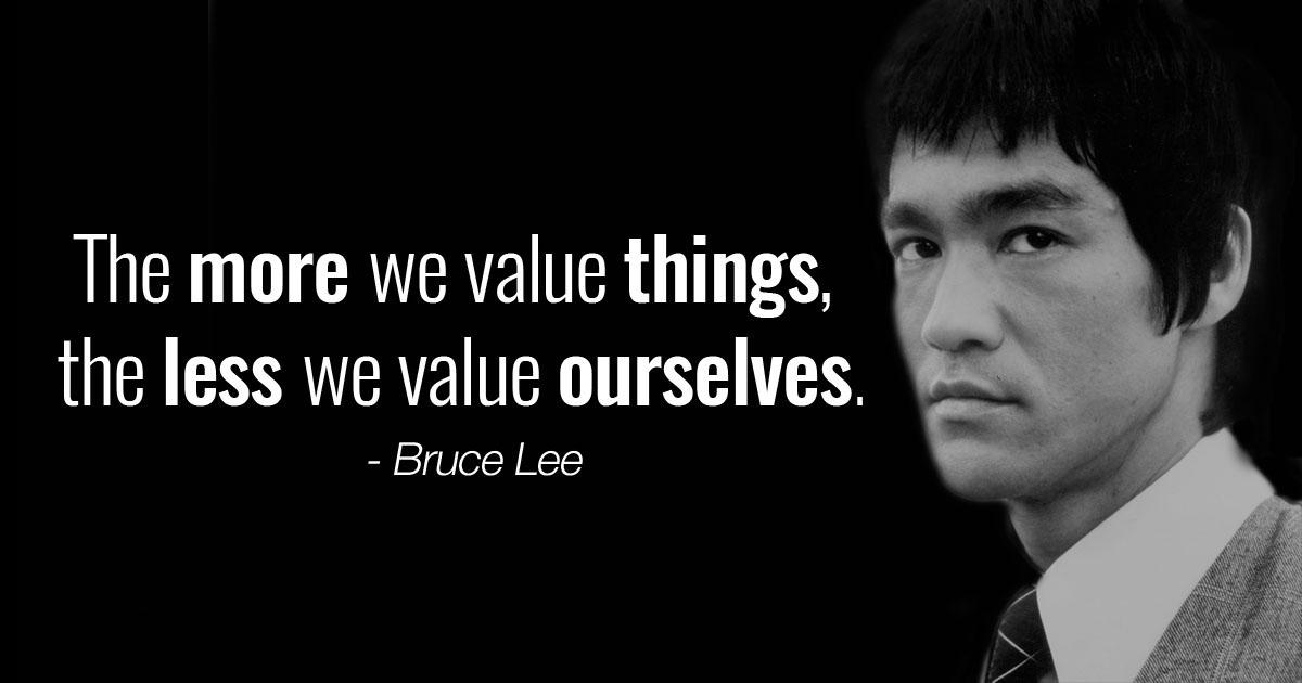 [Image] The more we value things, the less we value ourselves