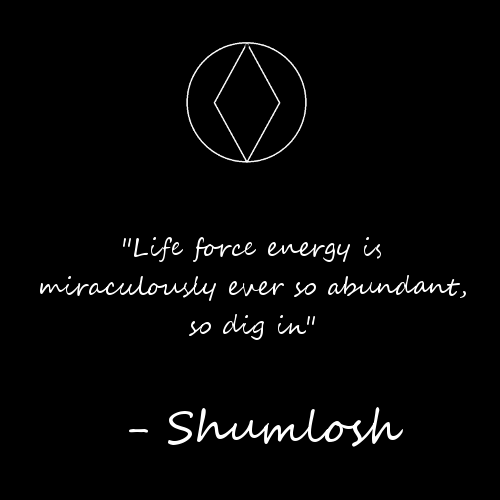 Life force energy – Shumlosh [500×500]