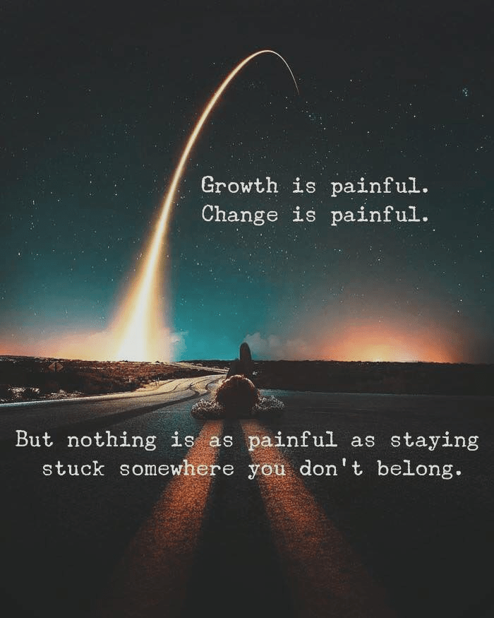 """4.Growth'isfpainful. ' Chgnge""""is painfulfl https://inspirational.ly"""