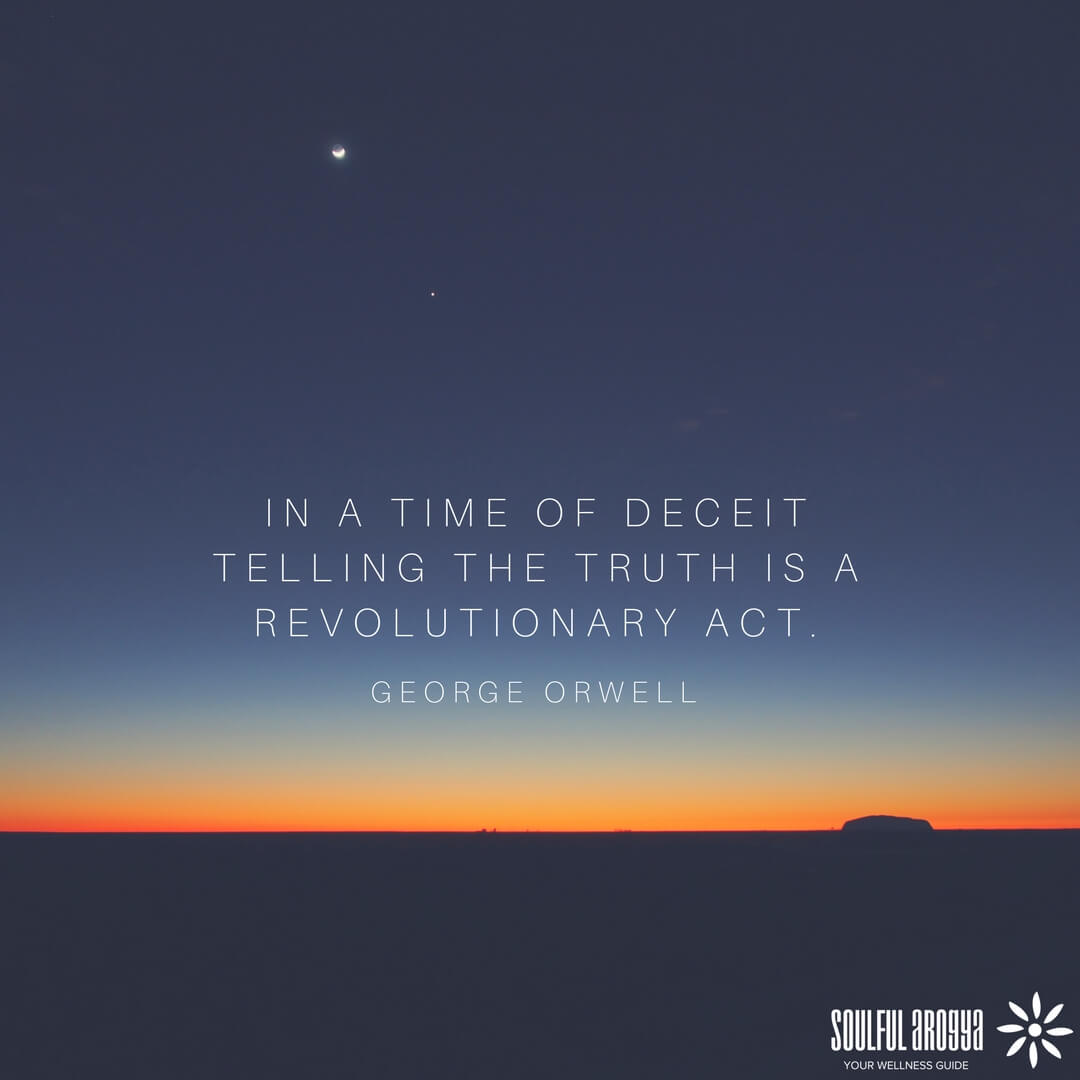 """In a time of deceit, telling the truth is a revolutionary act."" – George Orwell [1080×1080]"