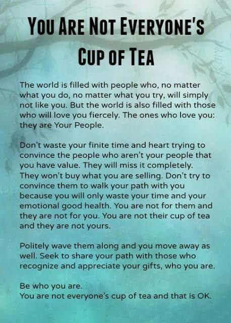 "[Image] ""You are not everyone's cup of tea"""