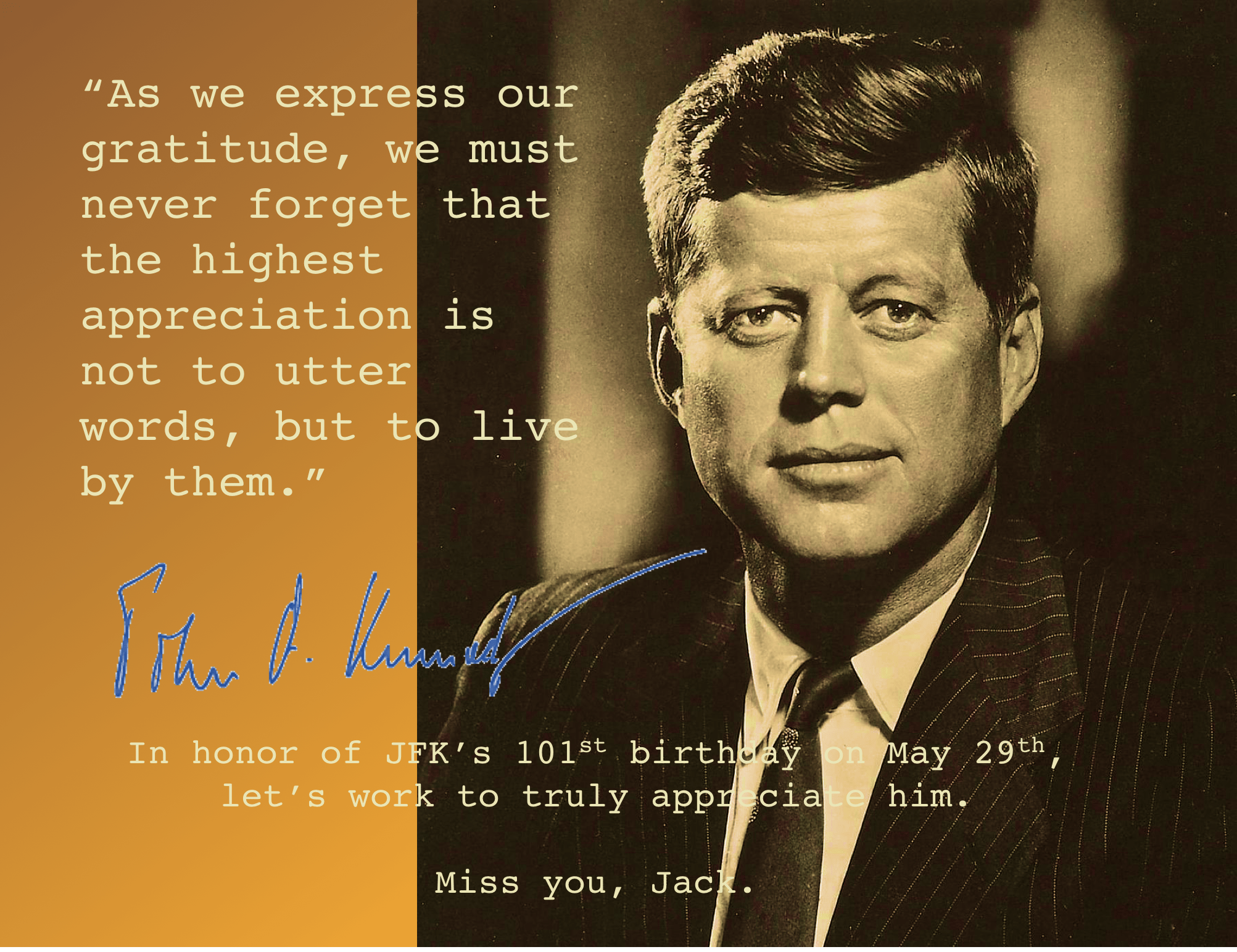 """As we express our gratitude…"" -John F. Kennedy [2005 × 1543]"
