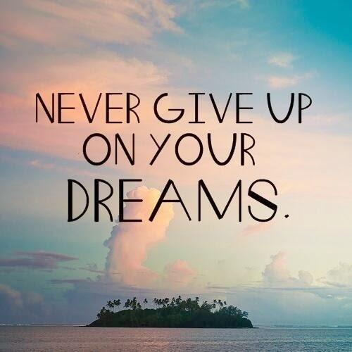 """Never give up on your dreams"" [500×500]"