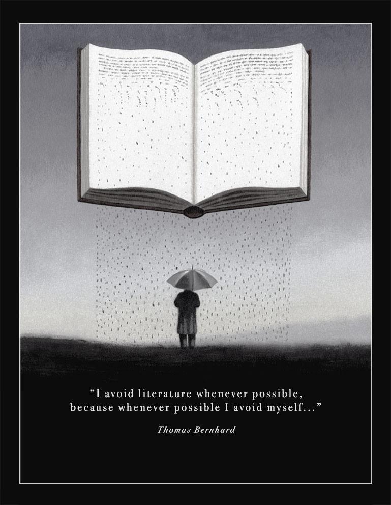 """I avoid literature whenever possible…"" —Thomas Bernhard [769×992] [OC]"