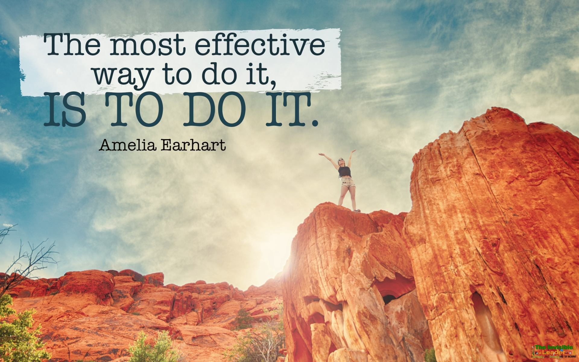 The most effective way to do it, IS TO DO IT. Amelia Earhart [1920×1200]