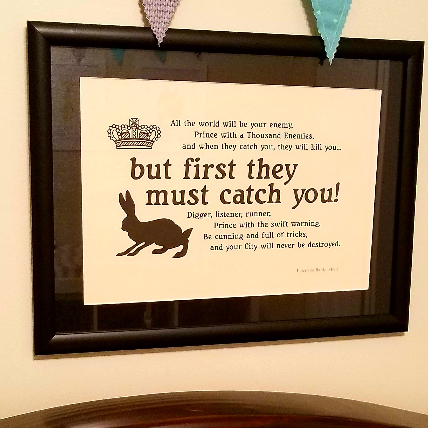 I read 'Watership Down' a couple times while my wife was pregnant. I made this for my son a week before he was born. He's 14 months now, and this has been above his crib his whole life.