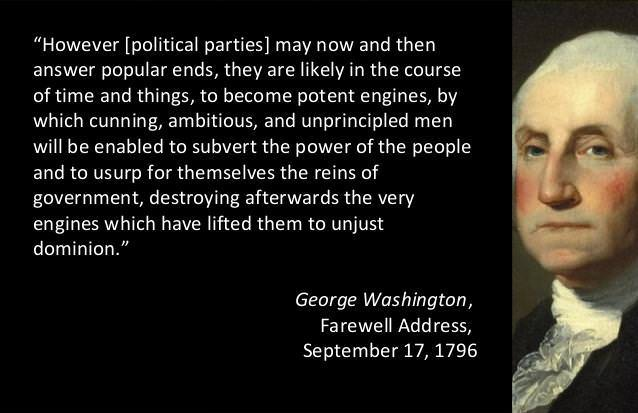 """However political parties may now and then answer popular ends…"" – George Washington [638×413]"