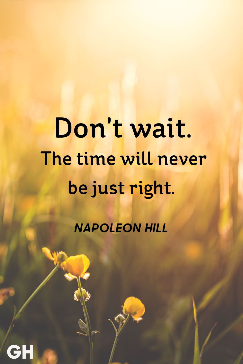 """Don't wait,The Time will…."" Napoleon Hill [1000 × 1500]"