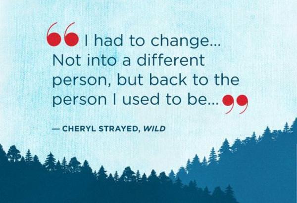 """I had to change…"" – Cheryl Strayed [600×411]"