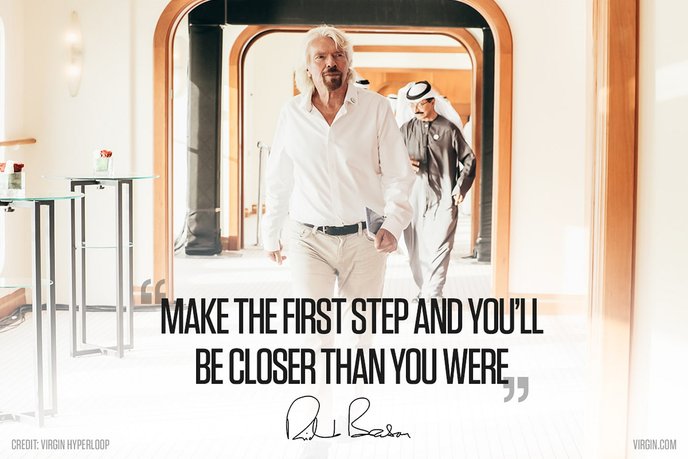 "[IMAGE] ""Make the First step and you'll be closer than you were"" -Richard Branson"