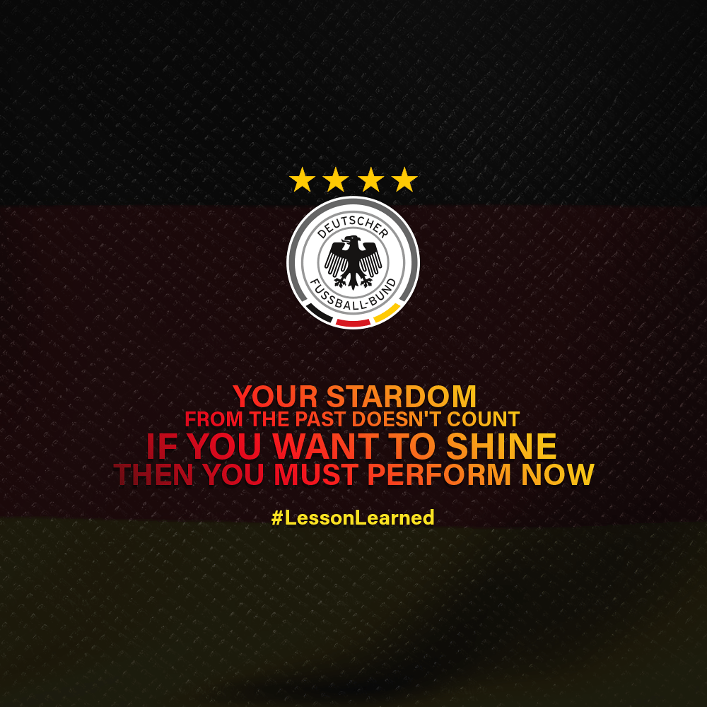 [Image] Lesson learned from Germany's performance on World Cup 2018