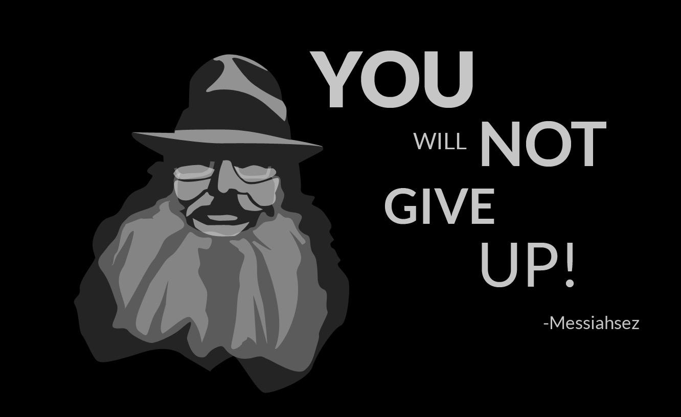 You will not give up!!! [1332 × 816]