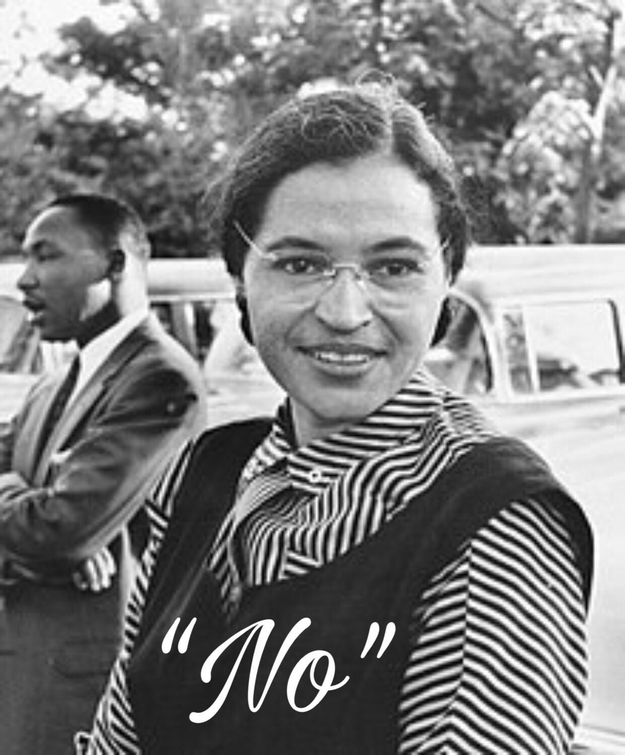 """""""No"""" -Rosa Parks [900×600]"""