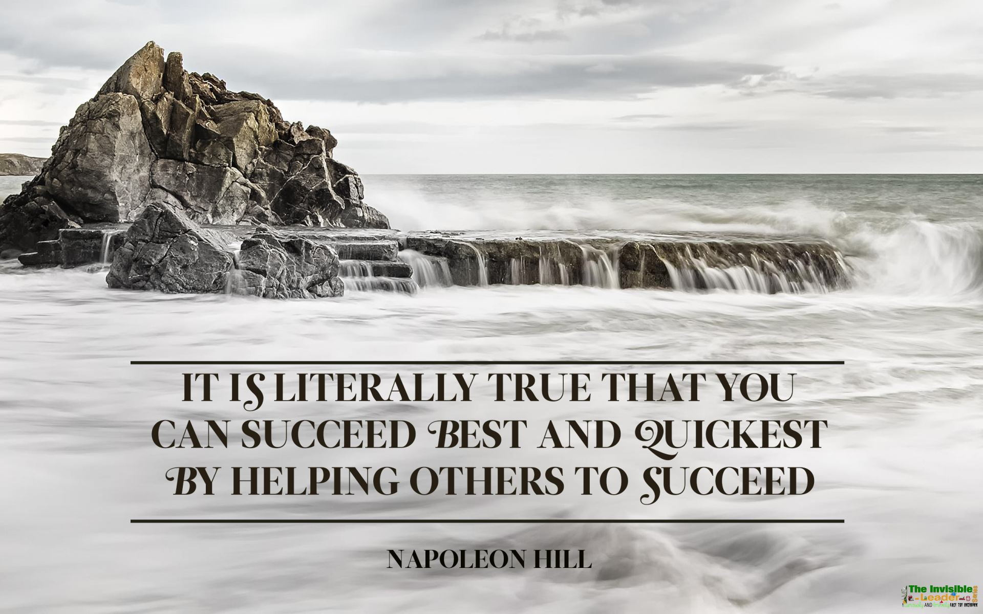 """""""IT IS LITERALLY TRUE THAT YOU CAN SUCCEED BEST AND QUICKEST BY HELPING OTHERS TO SUCCEED"""" NAPOLEON HILL [1920×1200]"""