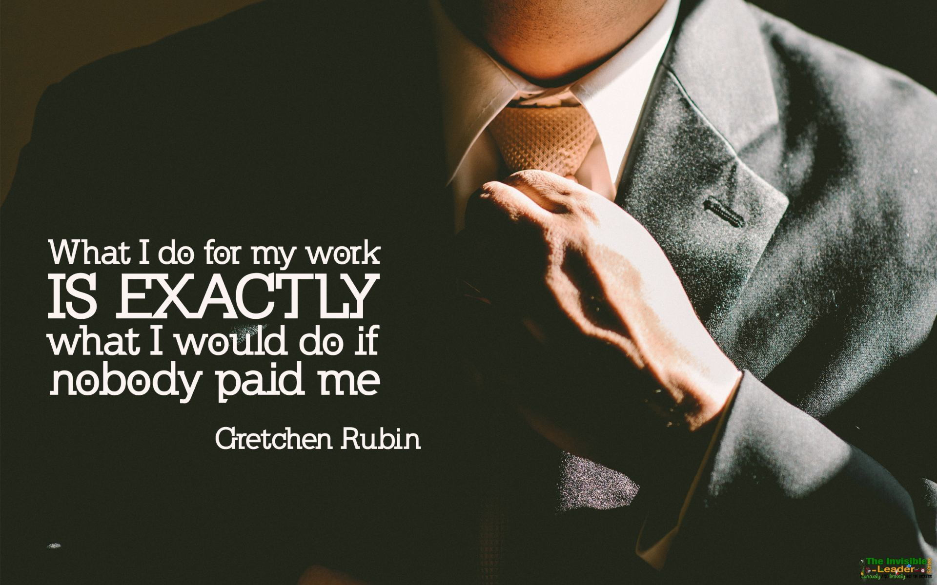 What I do for my work is EXACTLY… By: Gretch Rubin [1920×1200]