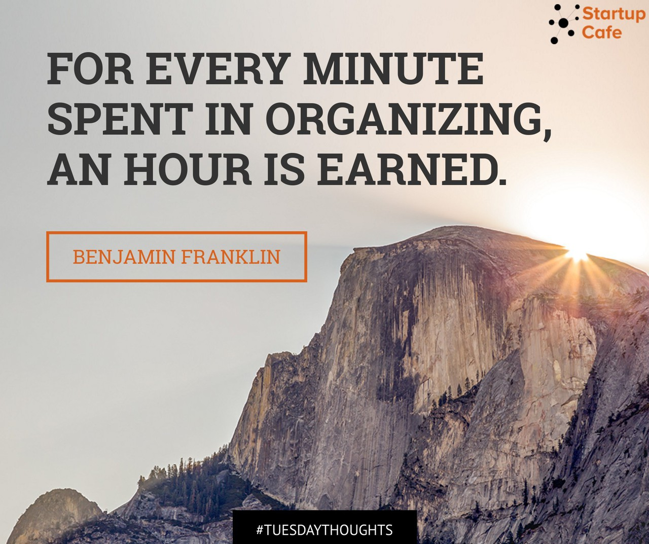 """For Every Minute Spent in Organizing…"" – Benjamin Franklin [1280×1073]"