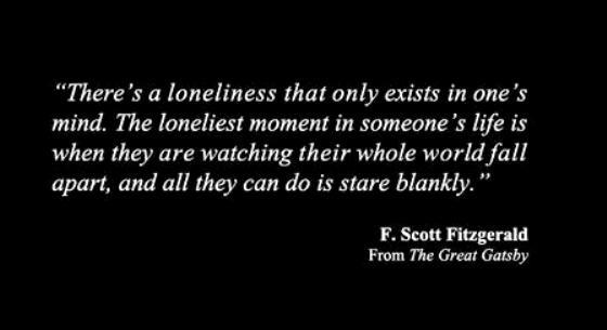 'There's a loneliness that only exists in one's mind…' – F Scott Fitzgerald [1200X1180]