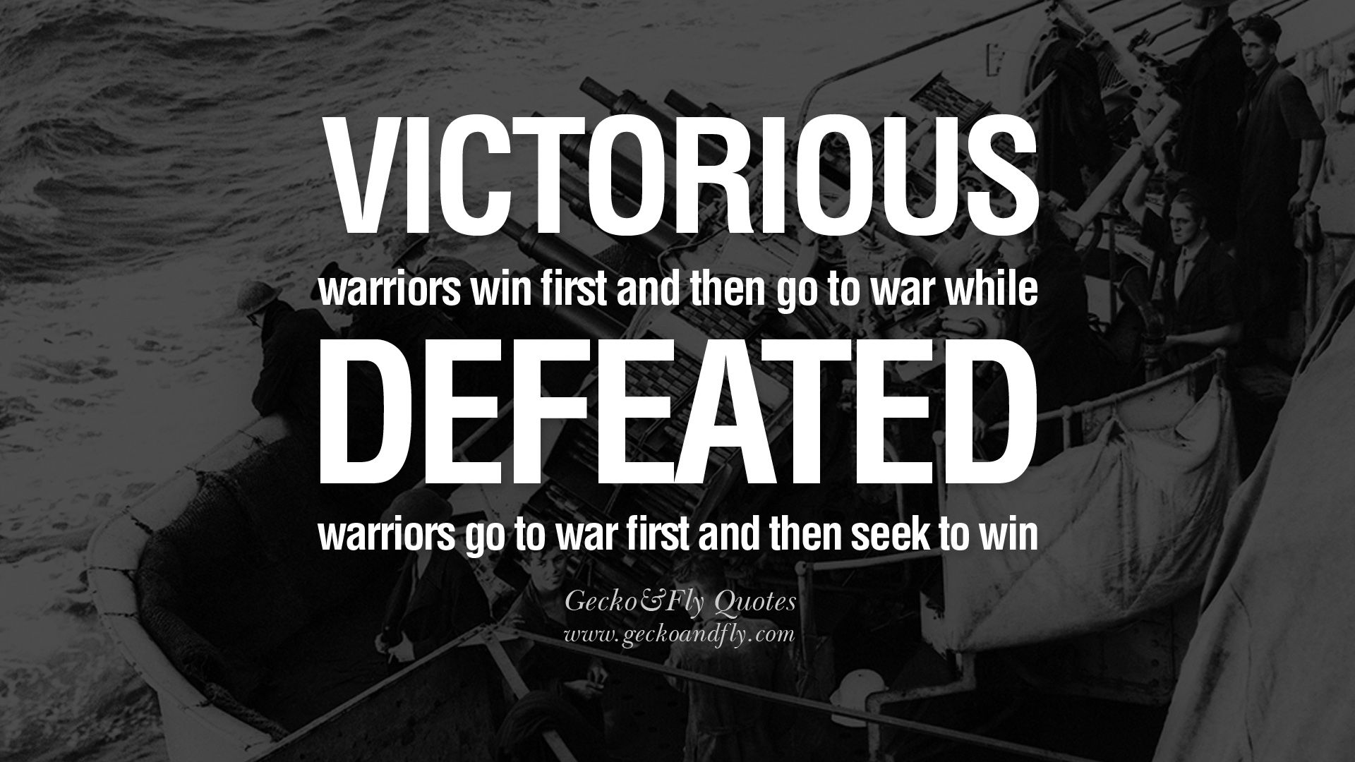 """Victorious warriors win first and then go to war while defeated warriors go to war first and then seek to win.""-Sun Tzu (Art of War) [1920×1080]"