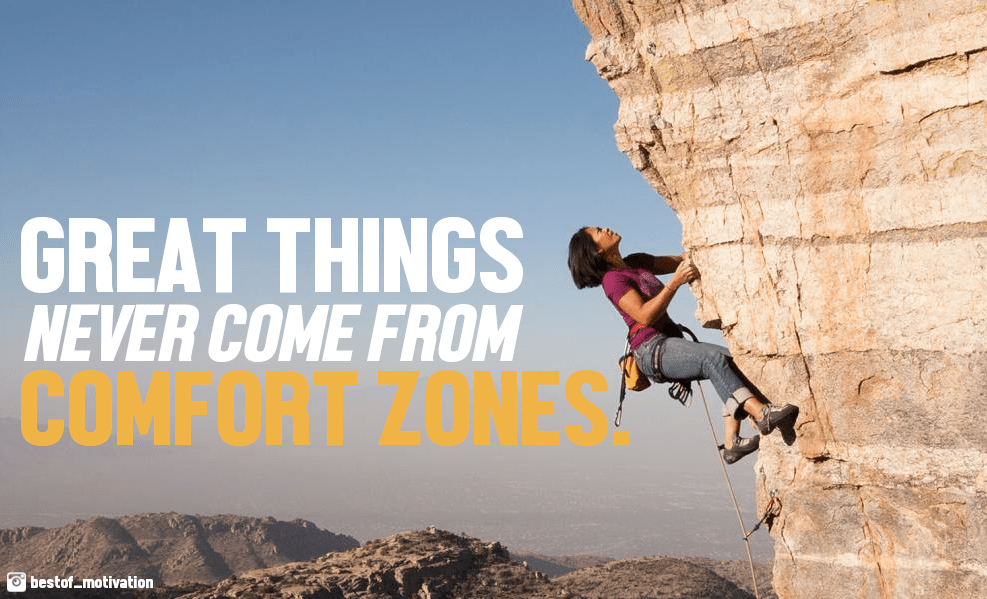 [Image] Great things never come from comfort zones… [7]