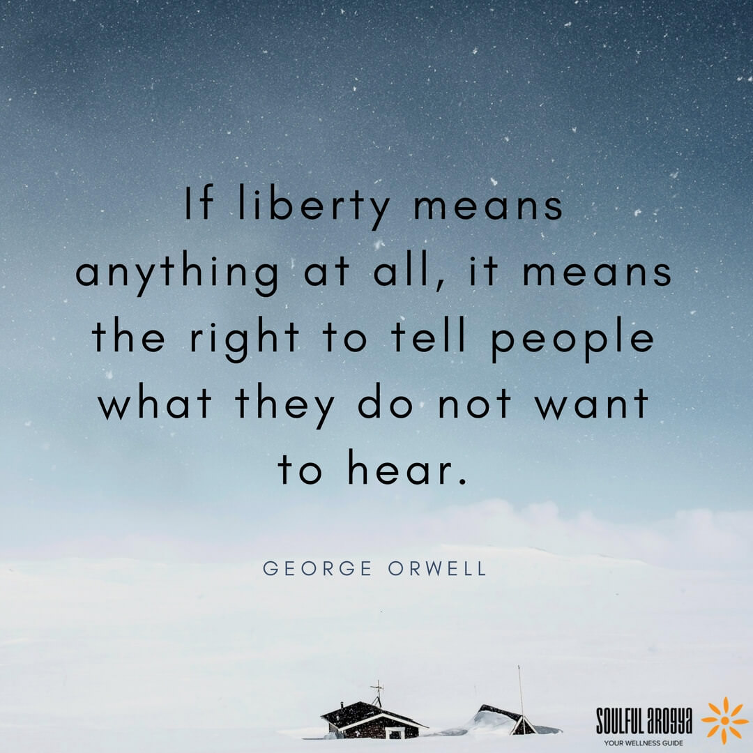 """If liberty means anything at all…"" – George Orwell [1080×1080]"