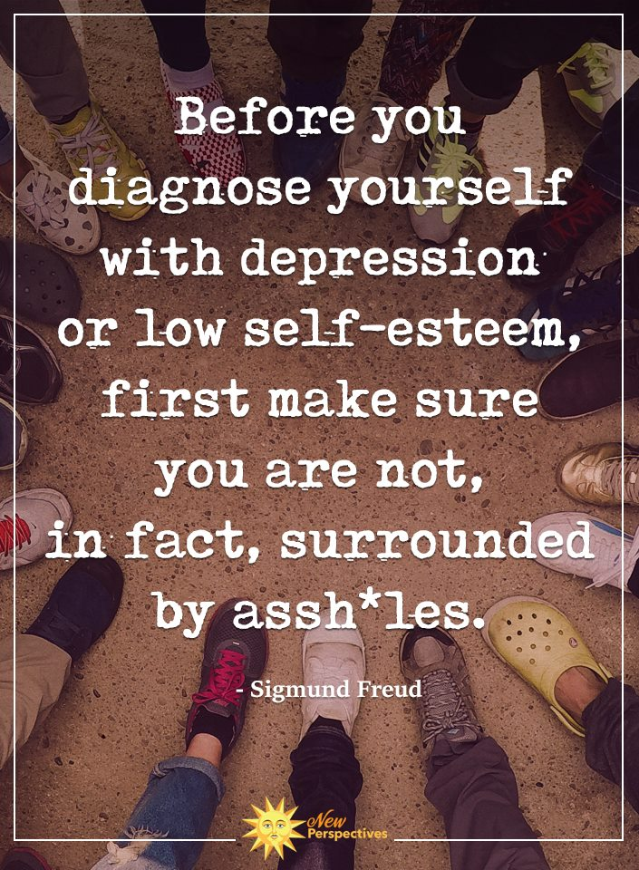 """Before you diagnose yourself with depression…"" – Sigmund Freud [705×960]"