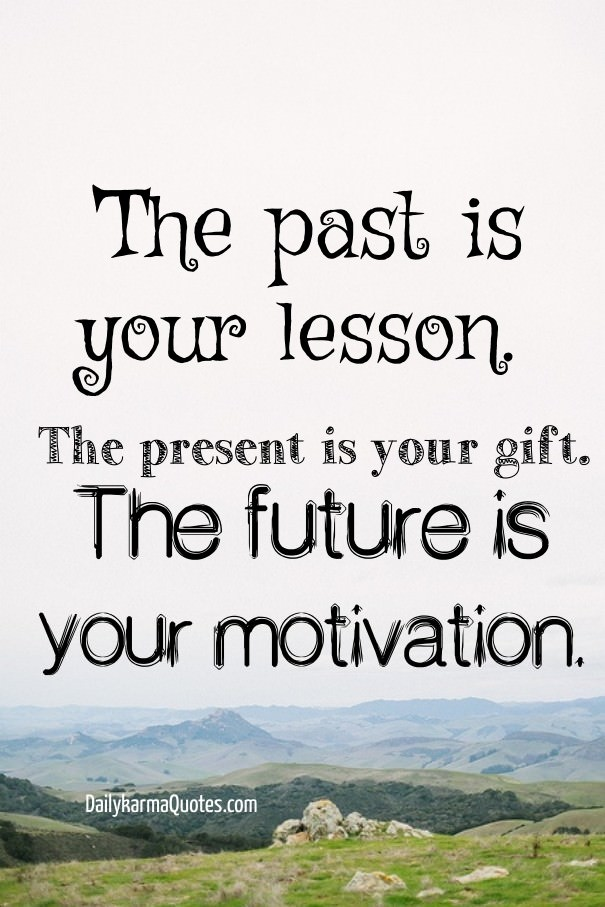 "[IMAGE] ""Lesson, Gift, Motivation"" (132)"