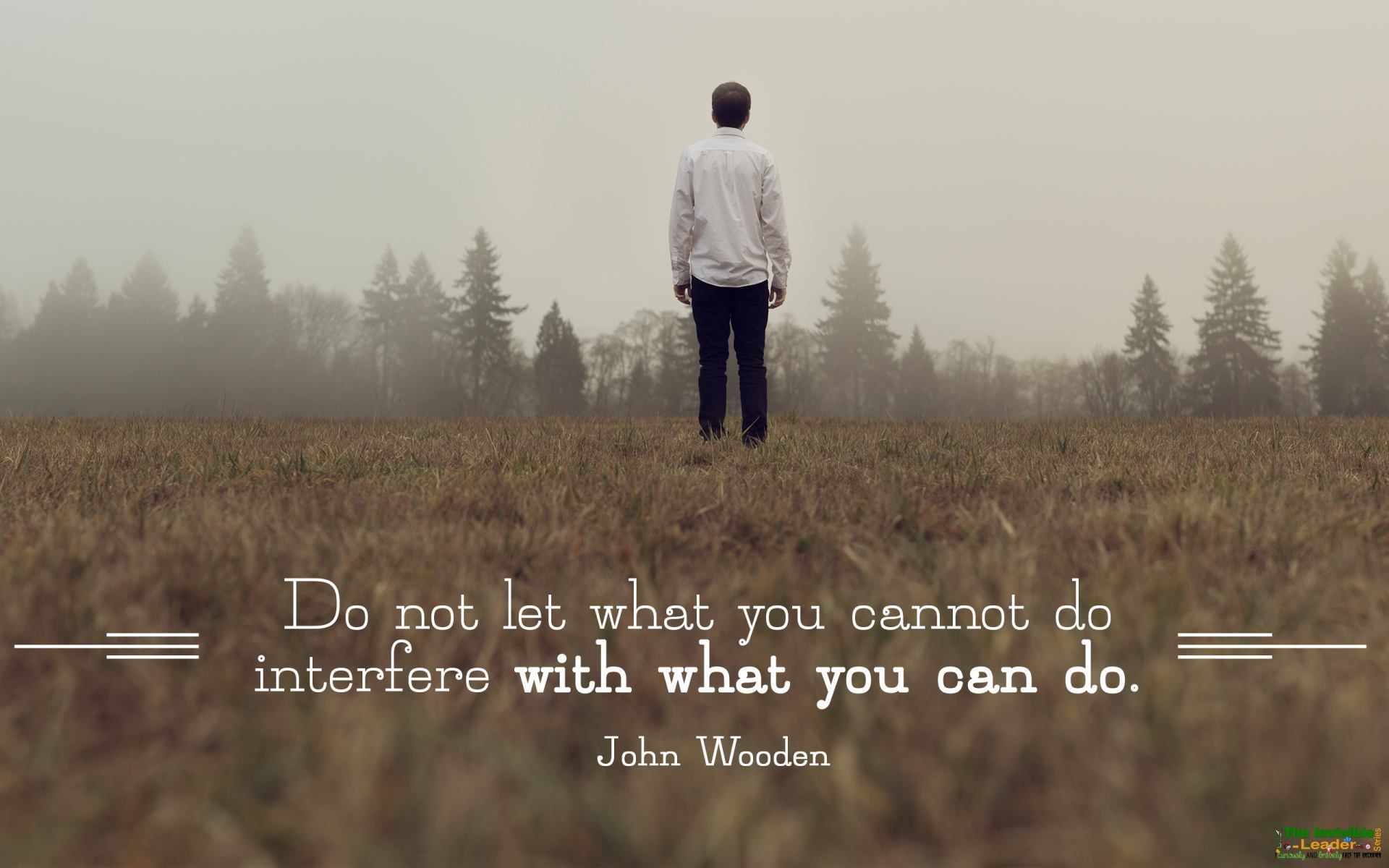 """Do not let what you cannot do"" John Wooden! [1920×1200]"