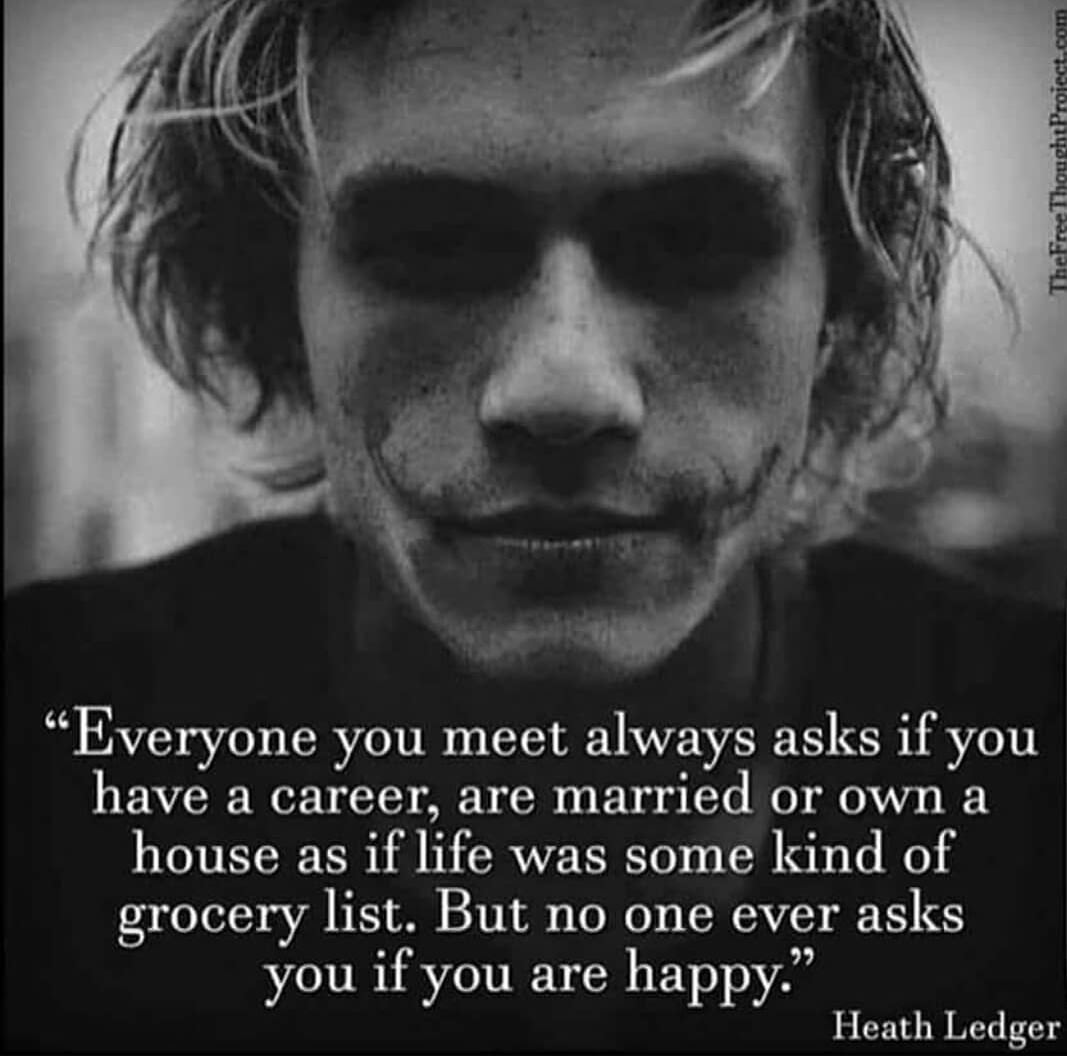 """But no one ever asks you if you are happy."" – Heath Ledger [1067×1056]"