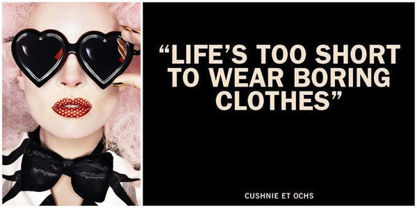 Life's Too Short To Wear Boring Clothes – Cushnie Et Ochs [600×300]