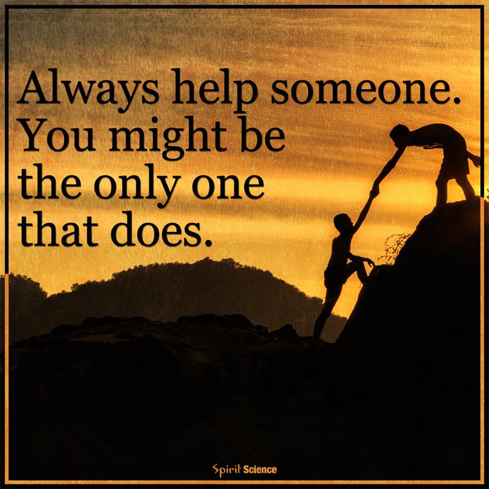 [Image] Always help someone