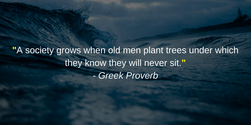 "A society grows when old men plant trees.."" [1024 × 512]"