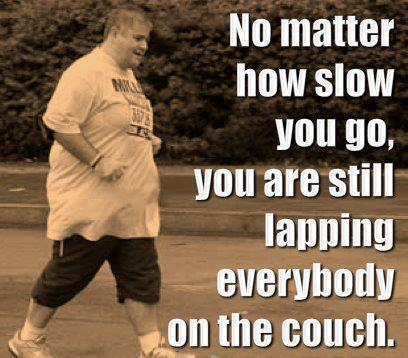 [Image] Doesn't matter how slow you go