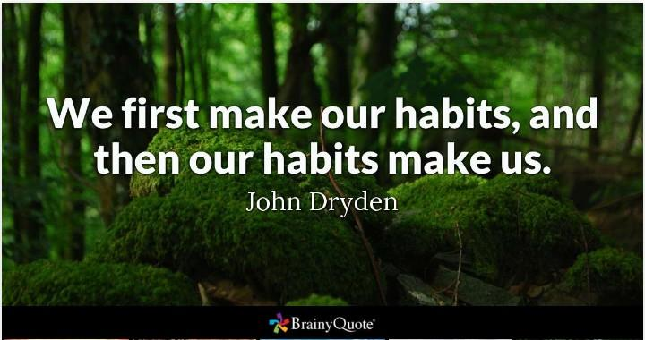 [image] our habits make us