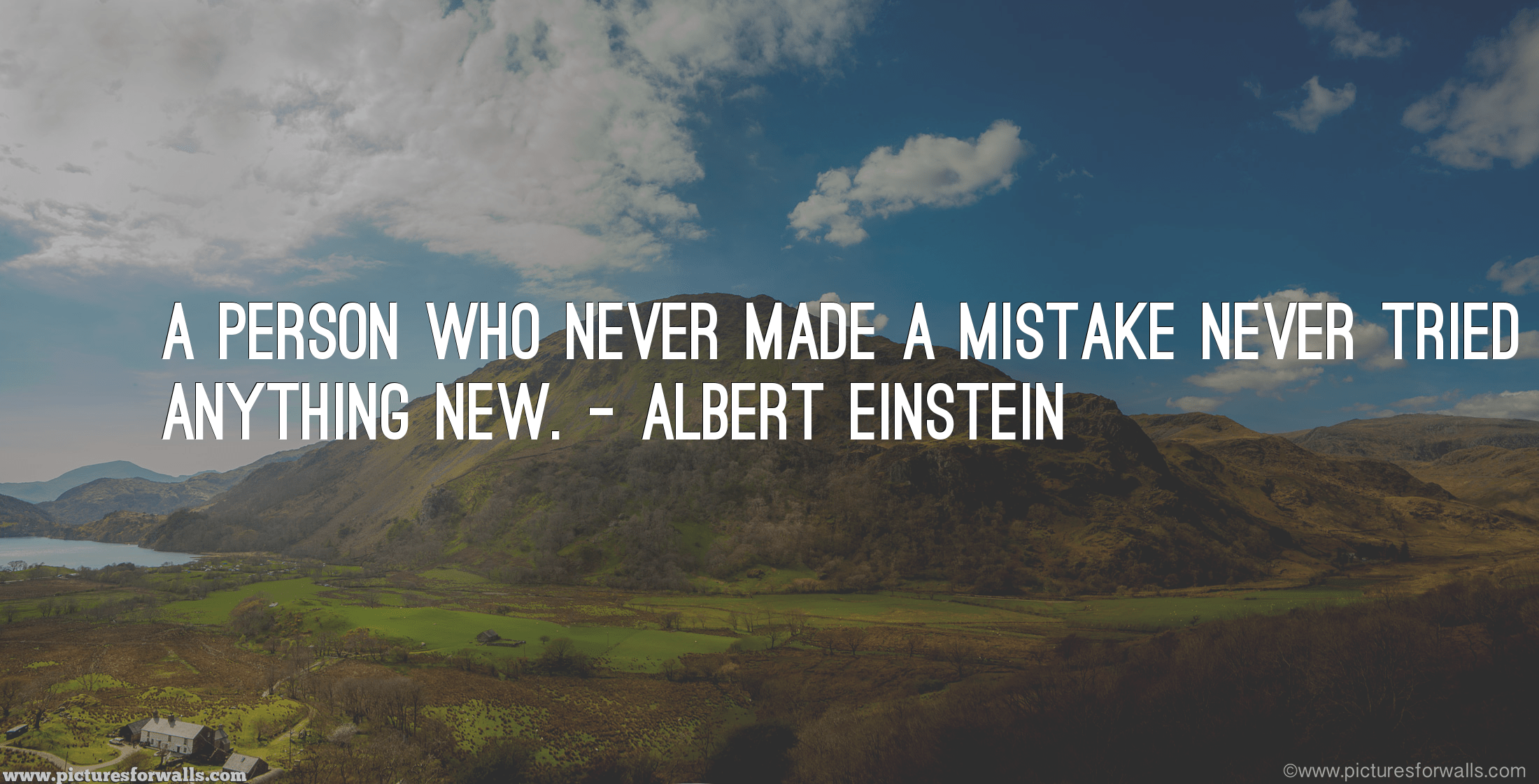 A Person who never made a mistake… by Albert Einstein [2200 x 1122]