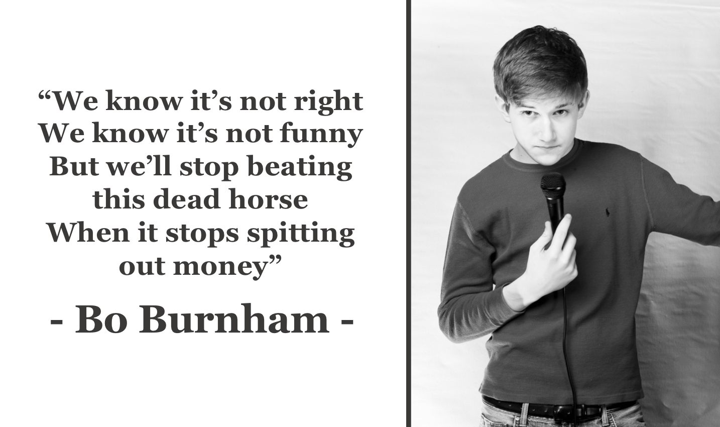 """We know it's not right…"" -Bo Burnham [1434 × 850]"