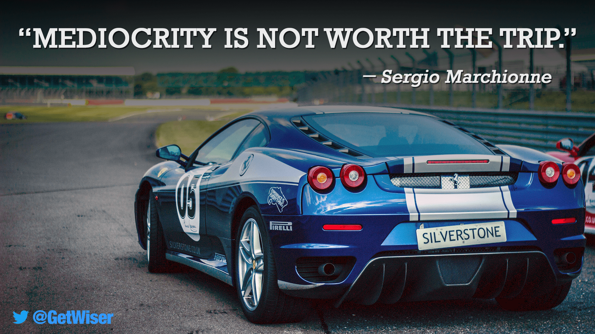 """Mediocrity is not worth the trip."" – Sergio Marchionne [1920×1080]"