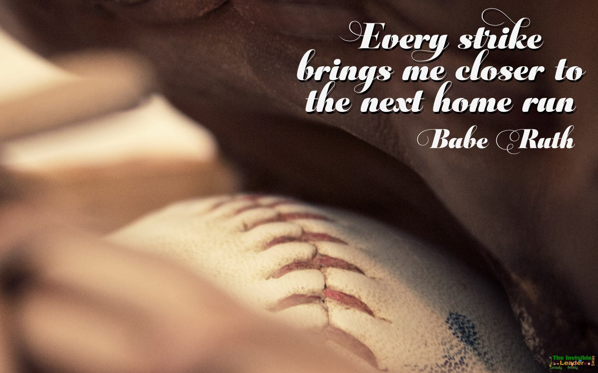 """Every Strike Brings Me Closer To The Next Home Run"" Babe Ruth! [1920×1200]"
