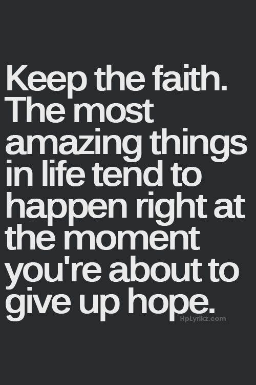 [IMAGE] Keep the Faith.