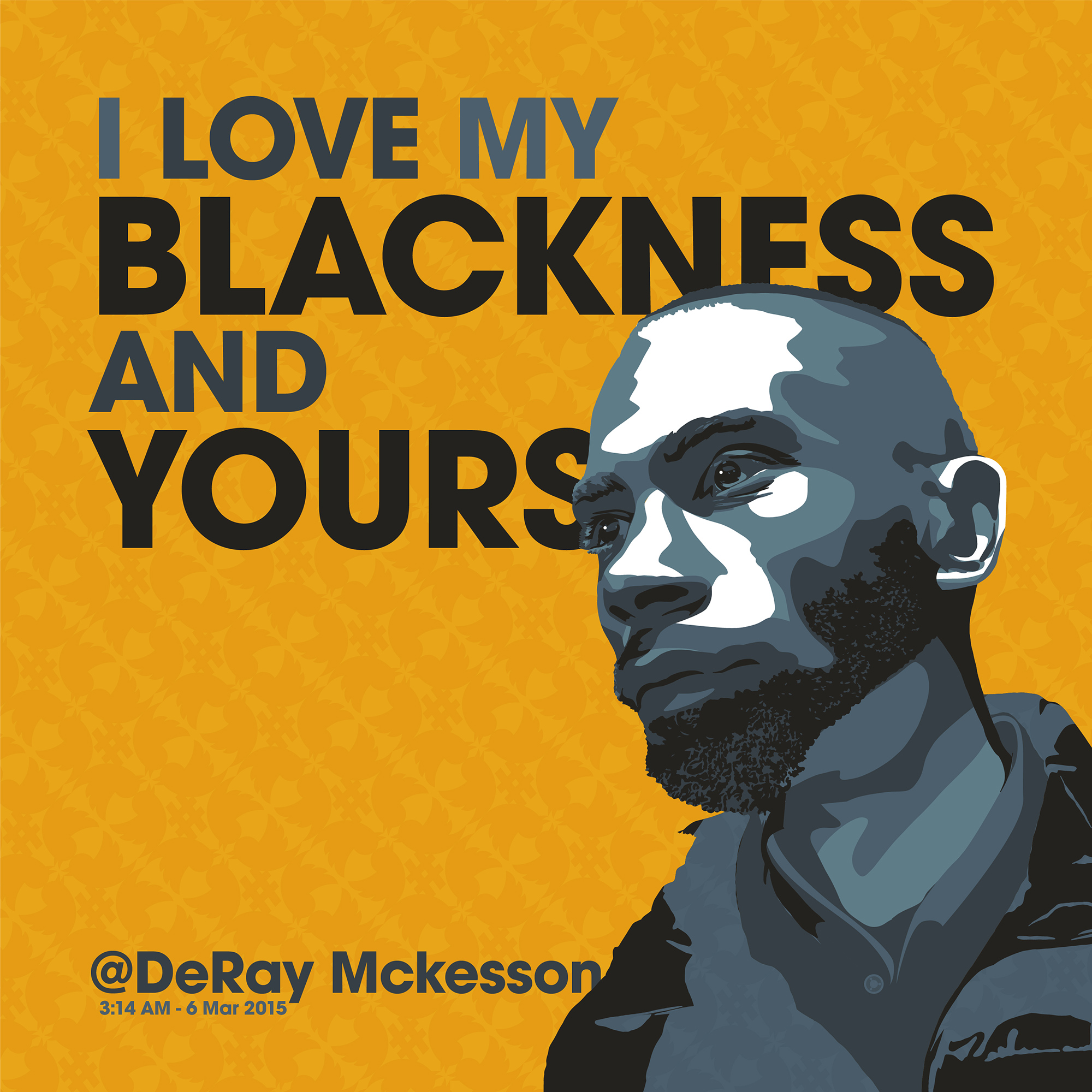 """I love my blackness and yours."" – DeRay Mckesson [2000×2000] [OC] [OS]"