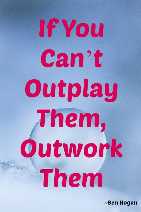 "[IMAGE] ""Outwork Them"" (215)"