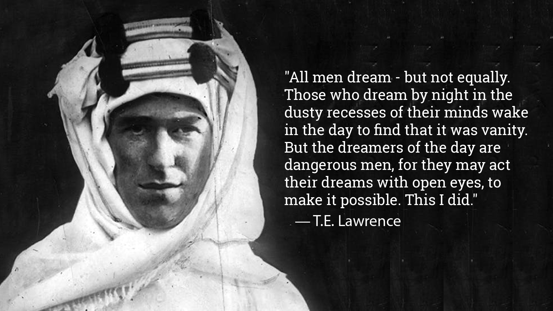 [IMAGE] ALL MEN DREAM – BUT NOT EQUALLY.
