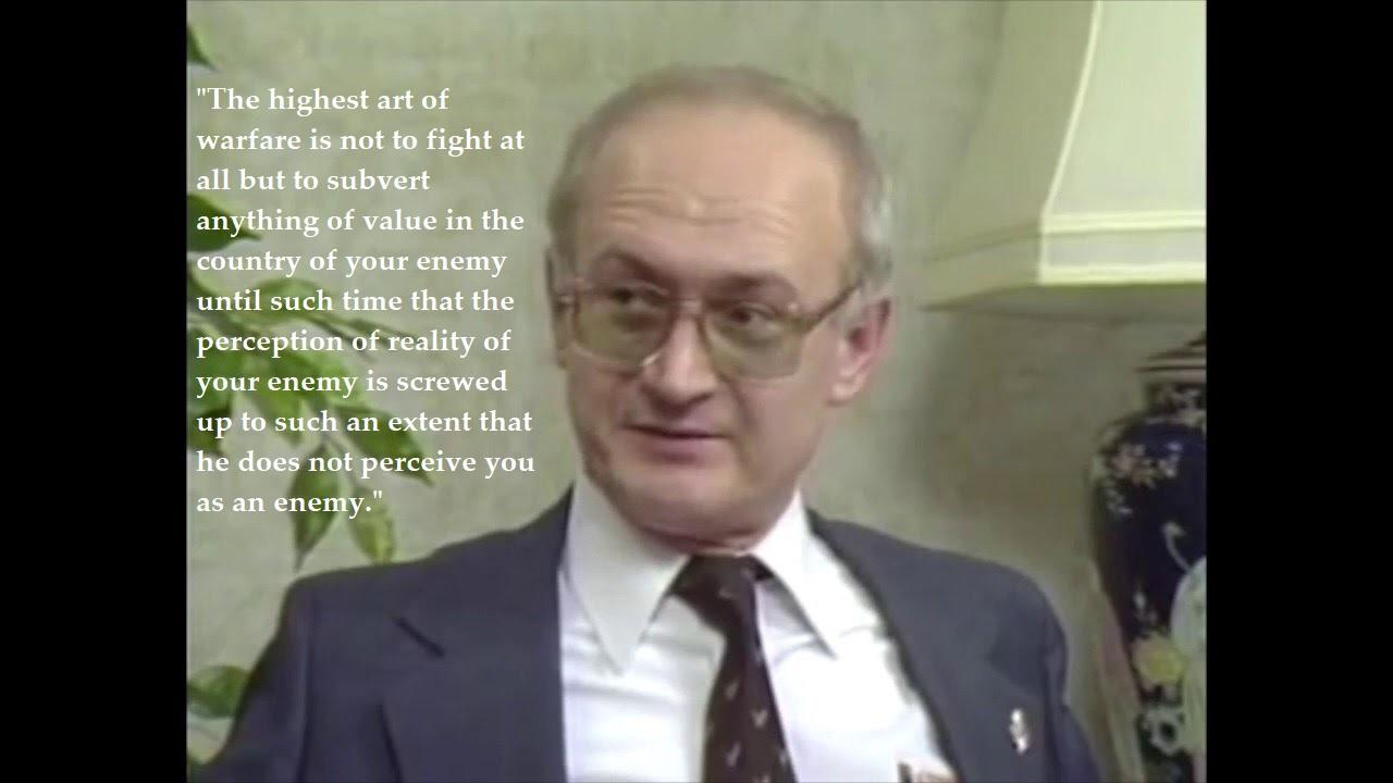 "Former KGB agent Yuri Bezmenov – ""The highest art of warfare is not to fight at all but to subvert anything of value in the country of your enemy until such time that the perception of reality of your enemy is screwed up to such an extent that he does not perceive you as an enemy."" (1280×720)"