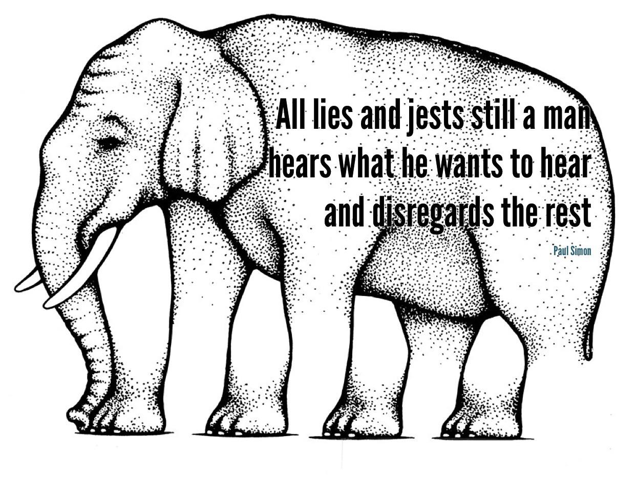 """All lies and jests still a man hears what he wants to hear and disregards the rest"" – Paul Simon [1242×939]"