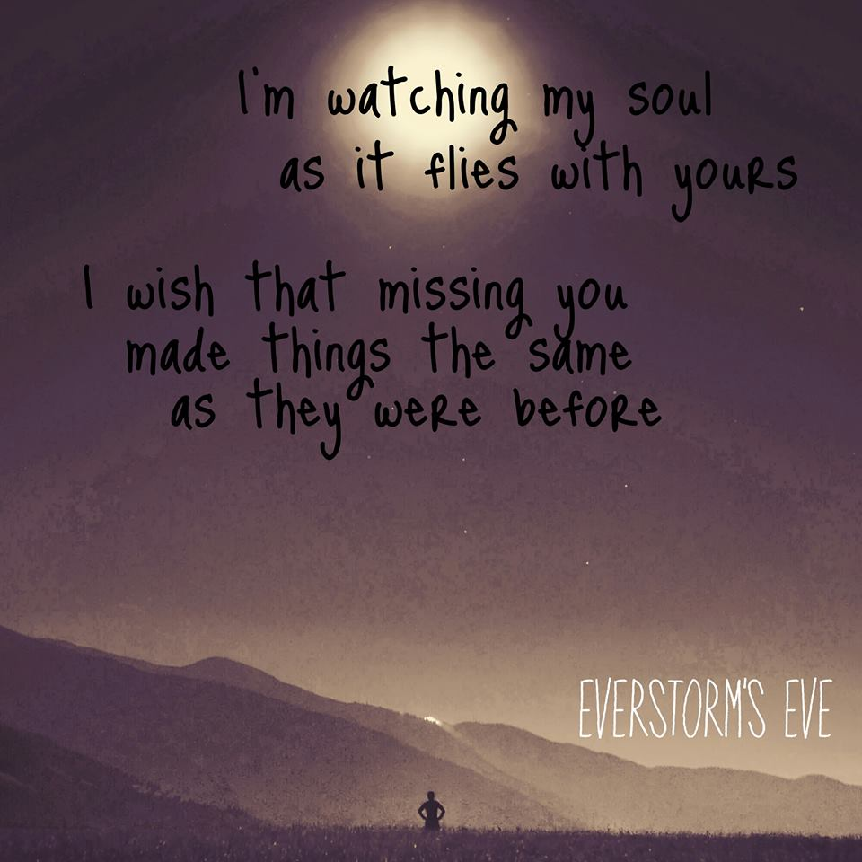 """I'm watching my soul as it flies with yours; I wish that missing you made things the same as they were before."" – Everstorm's Eve [960×960]"