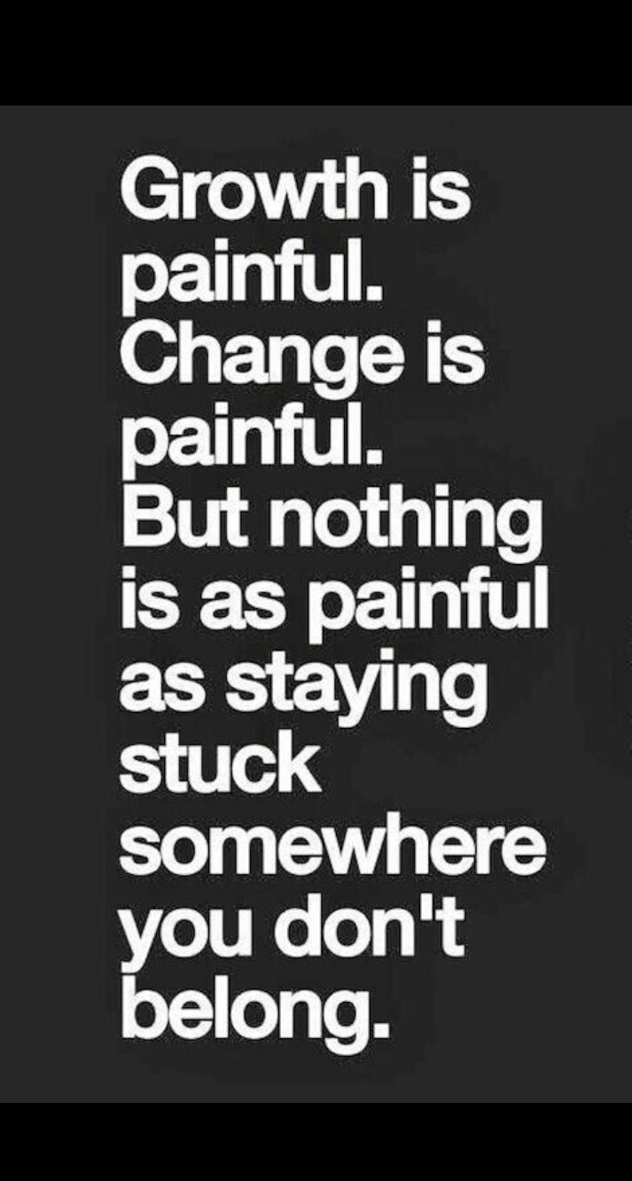 [IMAGE] Growth is painful.