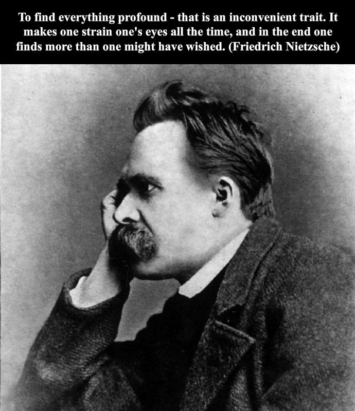 An inconvenient trait.- Friedrich Nietzsche [690×800]