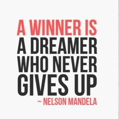 A WINNER IS A DREAMER WHO NEVER GIVES UP ~ https://inspirational.ly
