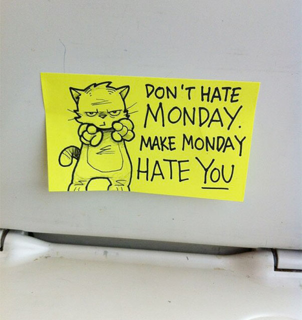 [Image] Don't hate monday