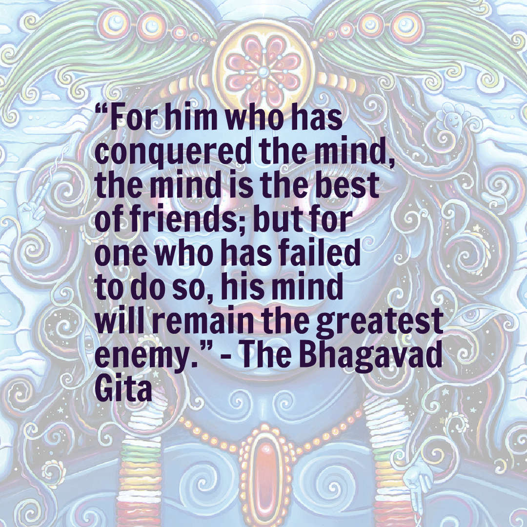 """For him who has conquered the mind,…"" – The Bhagavad Gita [1080×1080]"