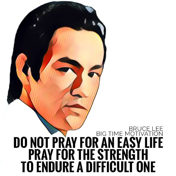 "[OC] ""Don't Pray For An Easy Life"" – Bruce Lee [990×990]"
